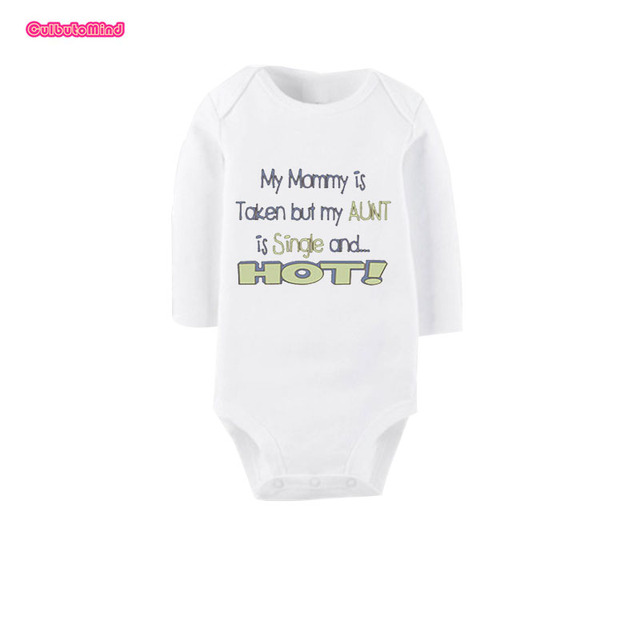 a70cbd11e Culbutomind My Mommy Is Taken But My Aunt Is Single Hot Unisex Cute Baby  Body Suit Baby Shower Gift Baby Jumpsuit