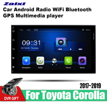 ZaiXi Android Car GPS Multimedia Player For Toyota Corolla 2017~2019 car Navigation radio Video Audio Car Player WiFi Bluetooth zaixi android car gps multimedia player for toyota fj cruiser 2006 2018 car navigation radio video audio car player bluetooth