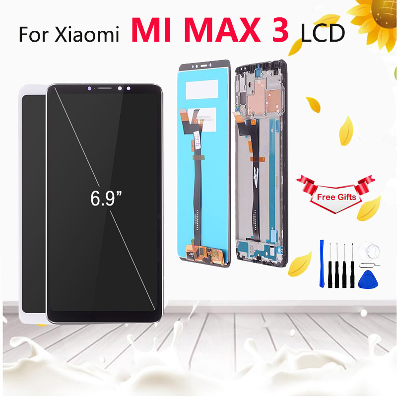 6.9 Original LCD for Xiaomi Mi Max 3 Display Screenwith Frame Mi Max3 LCD Digitizer Assembly Replacement parts+tools6.9 Original LCD for Xiaomi Mi Max 3 Display Screenwith Frame Mi Max3 LCD Digitizer Assembly Replacement parts+tools