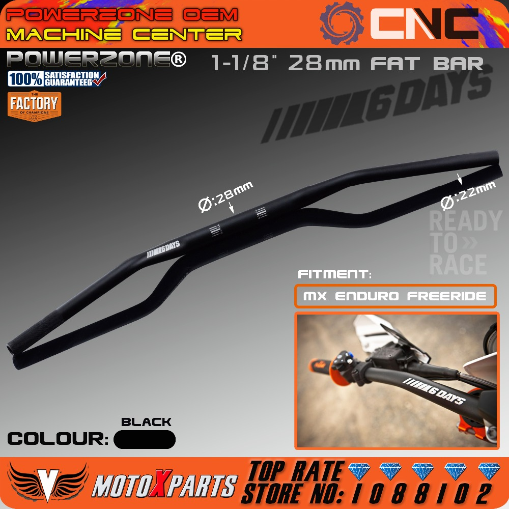 SEIS DIAS Da Motocicleta 1-1/8 Fat Bar Guidão Handle Bar Motocross Para KTM SX EXC SXF XCW EXCF Freeride Enduro WRF CRF YZF KXF
