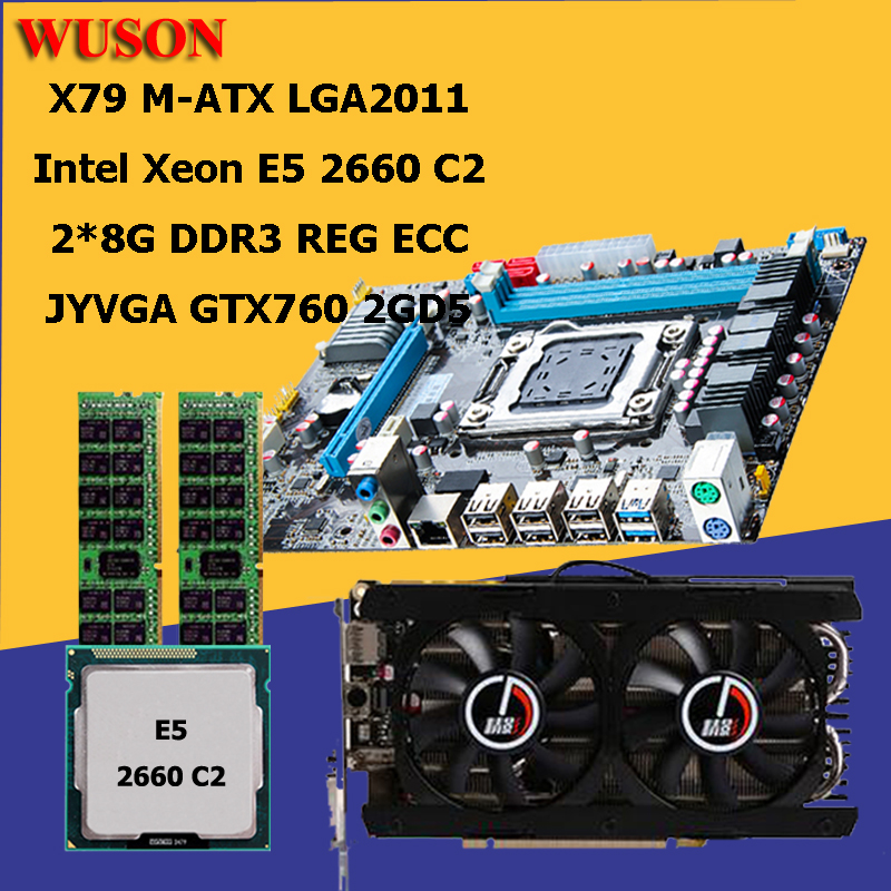 HUANAN ZHI X79 motherboard CPU RAM Video card set CPU Xeon E5 2660 C2 SROKK RAM 16G(2*8G) DDR3 1600 REG ECC video card GTX760 2G new huanan zhi x79 discount motherboard with m 2 slot cpu intel xeon e5 2660 c2 srokk 2 2ghz ram 32g 4 8g ddr3 1600mhz reg ecc