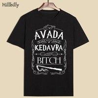 New Fashion Women T Shirt 100 Cotton Letter Print AVADA KEDAVRA BITCH O Neck Black Sex