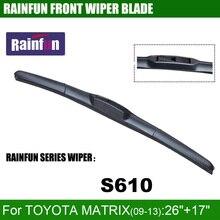 RAINFUN S610 26+17 dedicated car wiper blade for TOYOTA MATRIX(09-13), 2 PCS as a lot