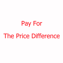 Pay For The Price Difference