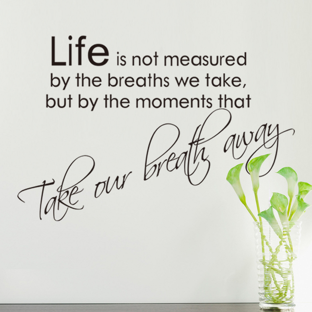 High Quality Warm Quote Life Is Not Measured By Breaths Home Decal Wall  Sticker Removable DIY