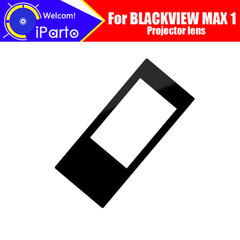 BLACKVIEW MAX 1 Projector lens 100% Original Projector Glass Replacement Accessories For BLACKVIEW MAX 1 Phone