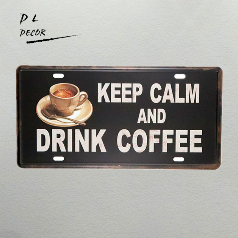 DL- keepcalm and drink coffee License plate metal sign wall stickers coffee decor