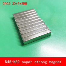 2PCS 30*5*5mm strip strong N45 N52 NdFeB permanent magnets