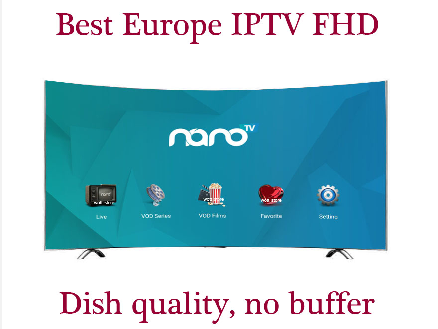 Nano IPTV Subscription FULL HD Sports IPTV Europe French Italain UK Germany Arabic Iptv Code Sports Adults Channel
