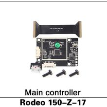 100% Original Walkera Rodeo 150 spare parts Rodeo 150-Z-17 Main controller