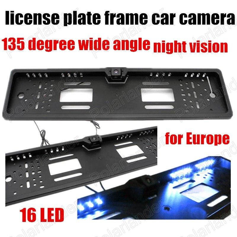 Waterproof EU European Car License Plate Frame Rear View Camera Night Vision 16 LED 135 degree