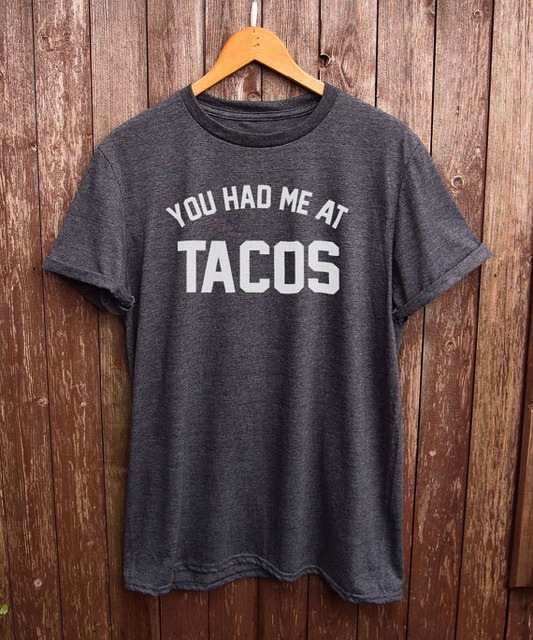 5058d1356 Tacos tshirt perfect for tacos lover, funny t shirts, foodie gifts ...