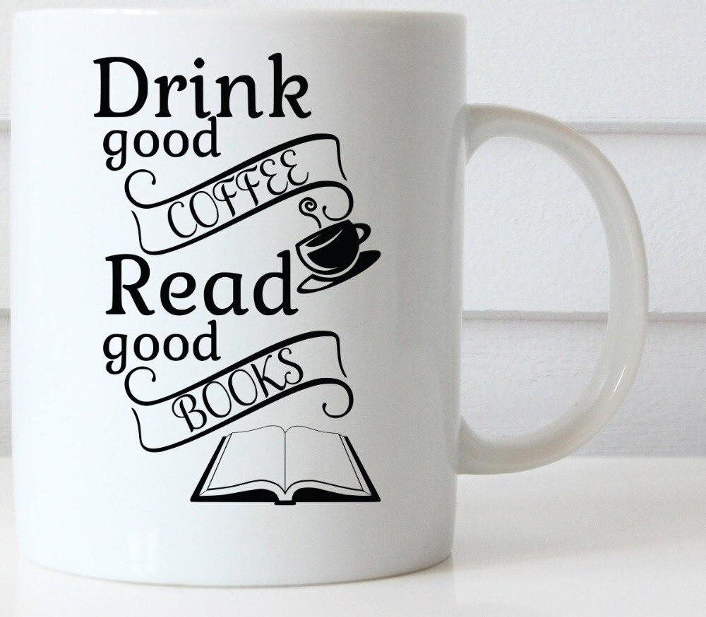 Drink <font><b>Good</b></font> <font><b>Coffee</b></font>, Read <font><b>Good</b></font> <font><b>Books</b></font> mugs <font><b>coffee</b></font> mugen home decal tea Dishwasher&Microwave Safe beer <font><b>cups</b></font>