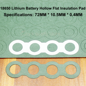 Image 1 - 100pcs/lot Combination Insulation Gasket Meson 18650 Hollow Flat Hibiscus Paper Insulation Mat 4 18650 Lithium Battery