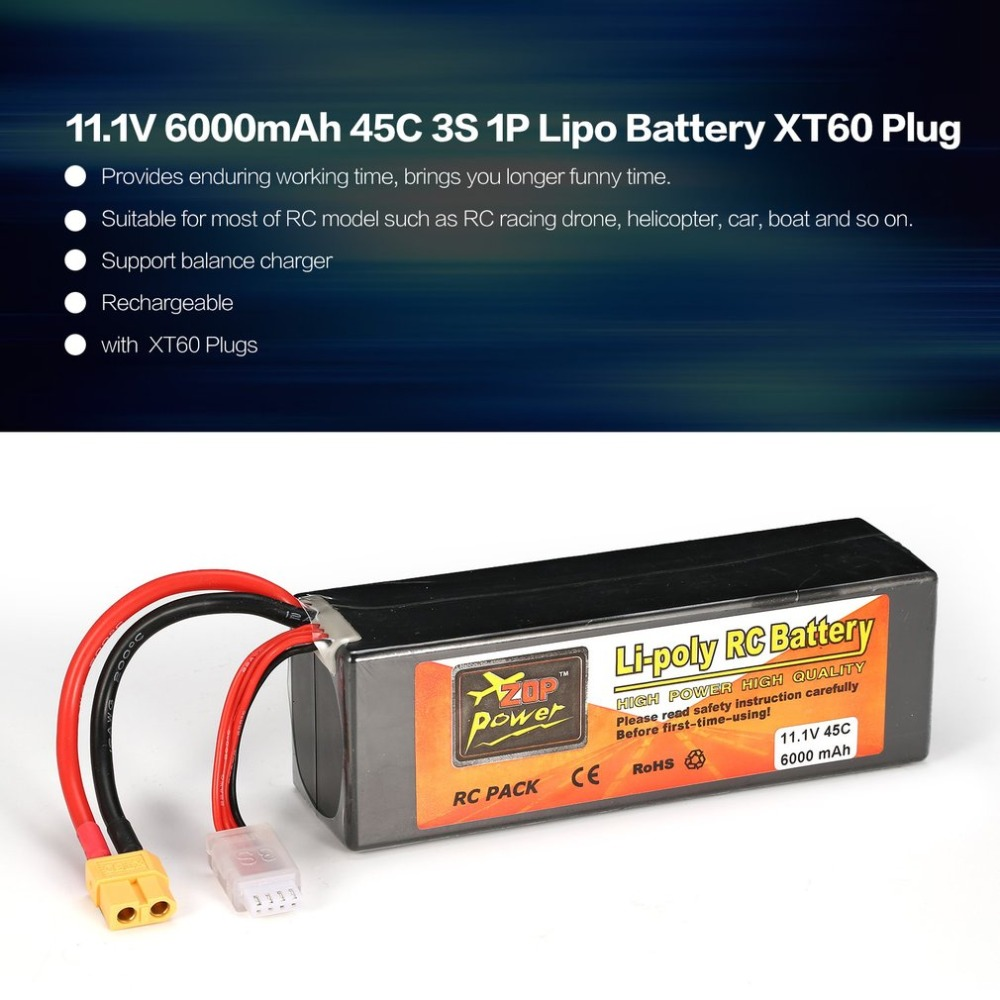 ZOP Power 11.1V 6000mAh 45C 3S 1P Lipo Battery XT60 Plug Rechargeable for RC Racing Drone Quadcopter Helicopter Car Boat ModelZOP Power 11.1V 6000mAh 45C 3S 1P Lipo Battery XT60 Plug Rechargeable for RC Racing Drone Quadcopter Helicopter Car Boat Model