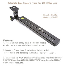 XILETU XTB-250 Stable Telephoto zoom Lens Bracket Clamp Plate LongFocus Support Holder For Tripod monopod Ball