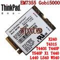 Сьерра-Gobi5000 EM7355 LTE/EVDO/к оператору сотовой связи HSPA  42 Мбит/с Карта NGFF 4G модуль для Lenovo Thinkpad T431s T440 T440s T440p T540P W540 X240
