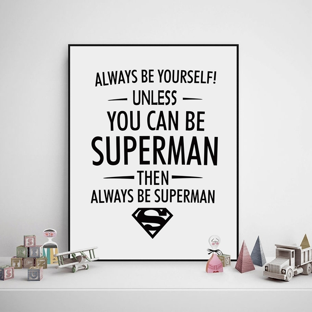 Always be yourself superman quotes art print kids boy bedroom always be yourself superman quotes art print kids boy bedroom superman quote canvas art painting solutioingenieria Gallery