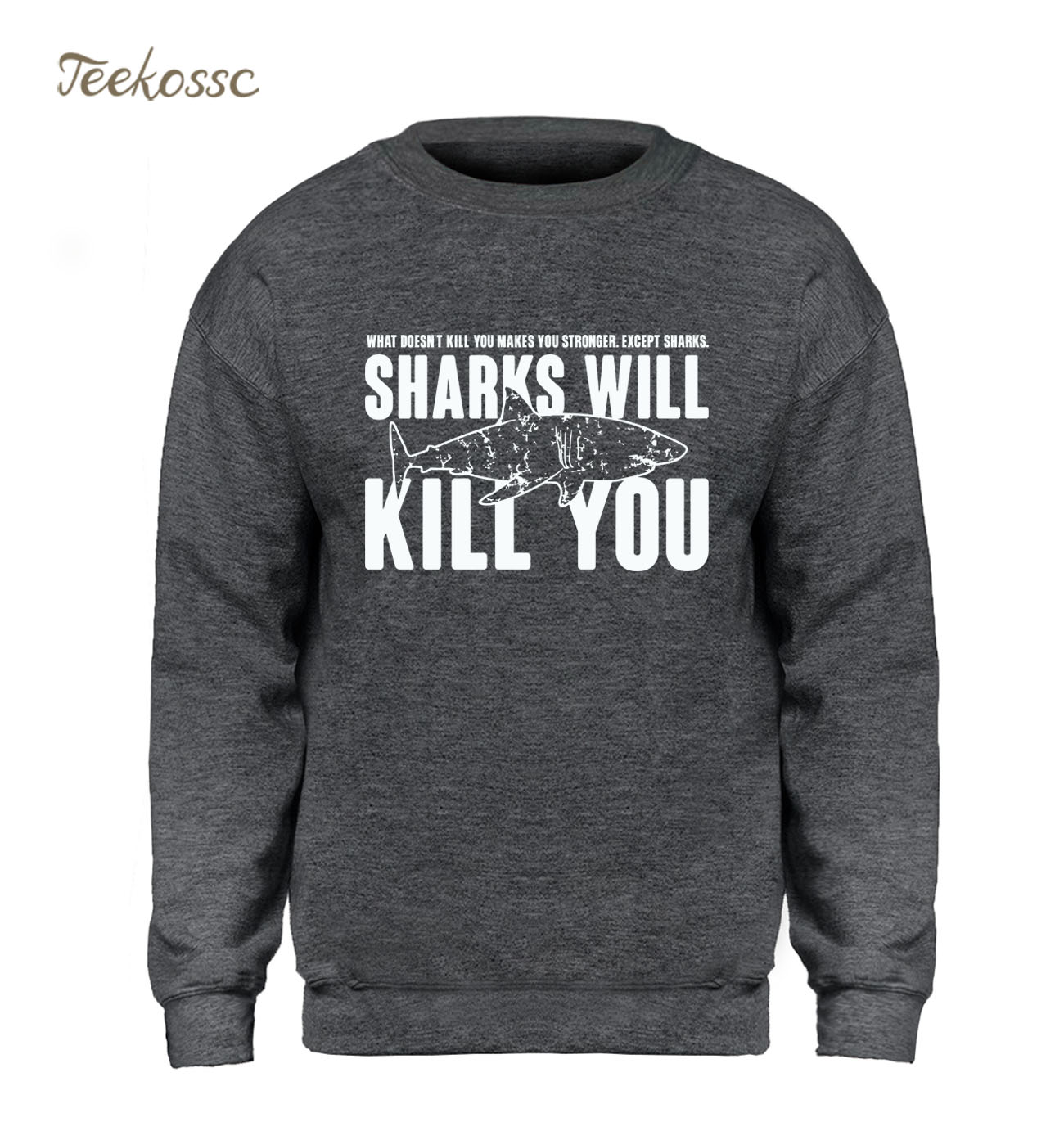Sharks Will Kill You Hoodie Men Long Sleeve Sweatshirt Graphics Design Sweatshirts Winter Autumn Fleece Warm Brand Sportswear