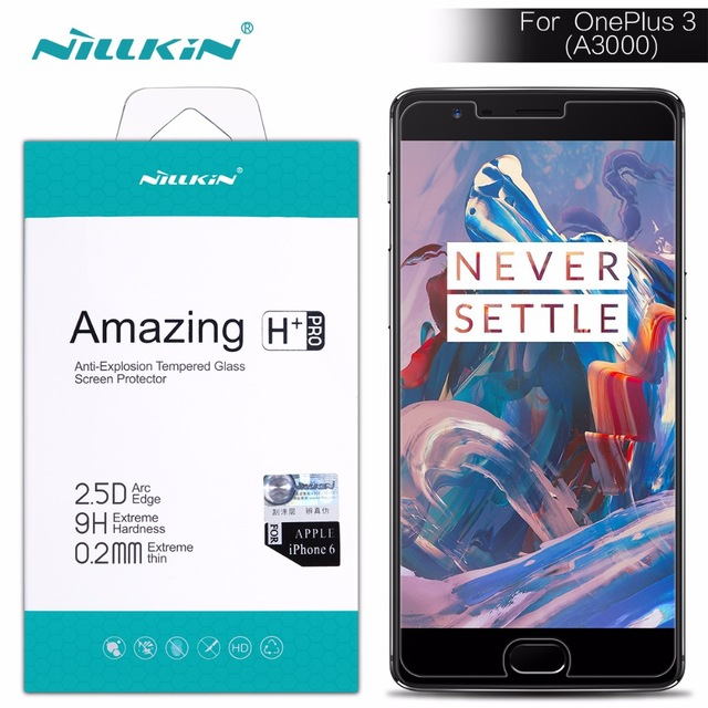 Original Tempered Glass Nillkin Amazing H H+pro Anti-Explosion screen protector for Oneplus 3T / OnePlus 3 Oneplus A3000 film
