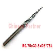 2pcs-R0.75 * D6 * 30.5 * 75L * 2F HRC55 Tungsten vhm carving Tapered Meskopfrezen kegel frees