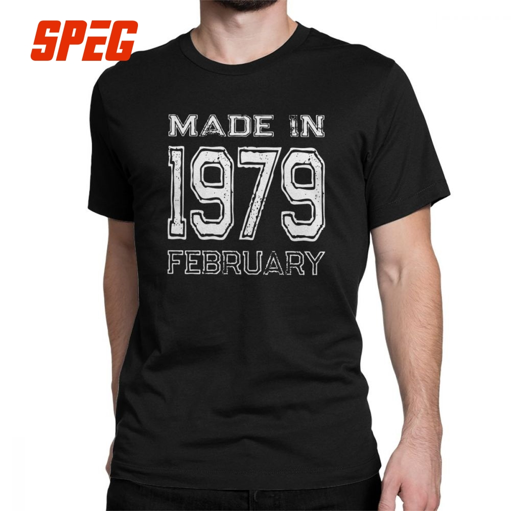 Men Made In February 1979 Birth Year T Shirt 40 Old Birthday Gifts Funny Vintage Clothes Pure Cotton Tees 4XL 5XL Shirts From Mens