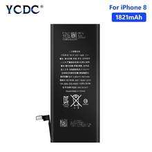 YCDC Lithium High Quality Real capacity 3.8V 1821mAh Battery For iPhone 8 8G iPhone8 Rechargeable Phone Bateria Batteries