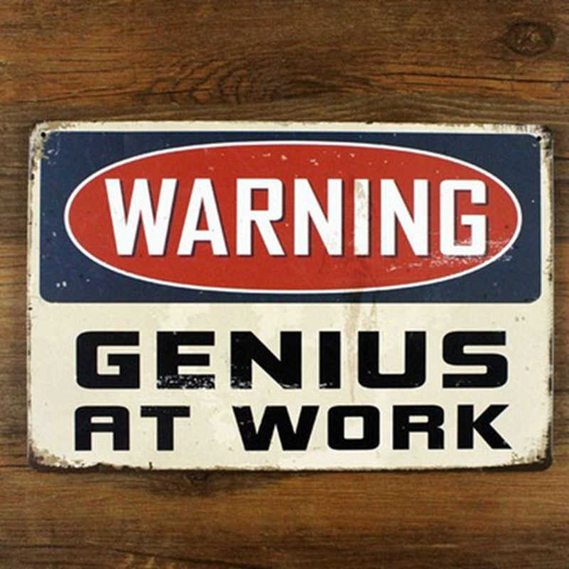 WAARSCHUWING GENIUS OP WERK Tin Teken ART Metal Craft Vintage Cafe Wall Decor