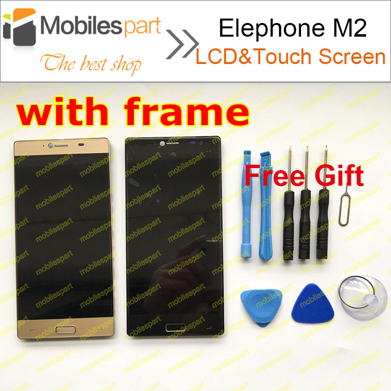 Elephone M2 LCD Screen with Frame 100% Original Replacement LCD Display+Touch Screen For Elephone M2 Smartphone Free Shipping
