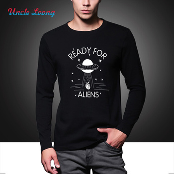 Ready For Aliens T Shirt Funny High Quality Long Sleeves in Autumn Fashion Men's T-shirt More colors and sizes