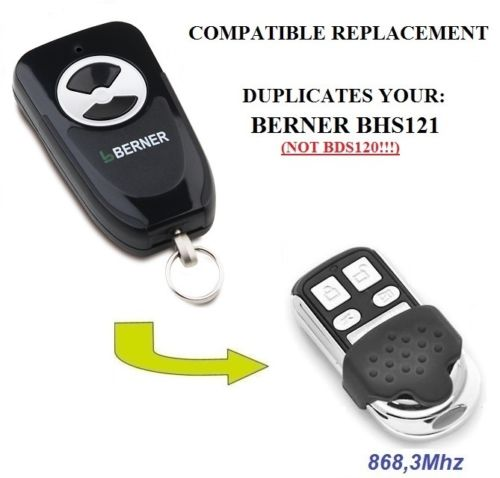 BERNER BHS121 Compatible Remote Control, Replacement 868,3MHz,fixed Code Top Quality Fob Only BLUE LED Light.