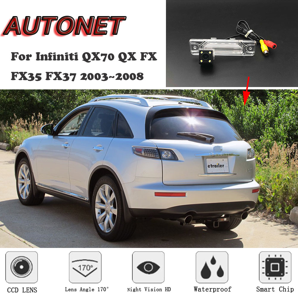 AUTONET HD Night Vision Backup Rear View Camera For Infiniti QX70 QX FX FX35 FX37 2003~2008 CCD/license Plate Camera Or Bracket