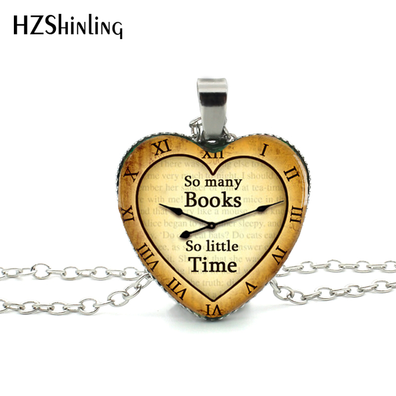 New Heart Necklace So Many Books So Little Time Heart Pendant Book Quote Pendant Jewelry Silver Heart Shaped Necklaces HZ3