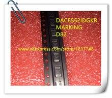 10PCS DAC8552IDGKR DAC8552 D82 MSOP8