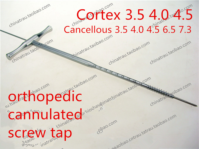 medical orthopedic instrument cannulated tap Cancellous Hollow tap Upper lower limb cannulated screw Thread tap T type handle