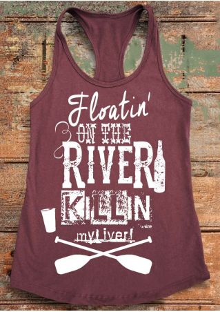Fashion Women   Tank     Tops   Floatin' On The River Killin' My Liver   Tank   Sleeveless Letter Printed 2018 Summer Casual Ladies   Tops