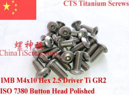 Titanium screw M4X10 ISO 7380 Button Head Hex 2.5 Driver Ti GR2 Polished 10 pcs lodestar professional ceramic slot screw driver 0 4 x 0 9mm
