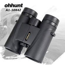 ФОТО ohhunt a1-10x42 binoculars telescope hunting optics lens bak4 porro prism fogproof binocular with dust cover hiking camping