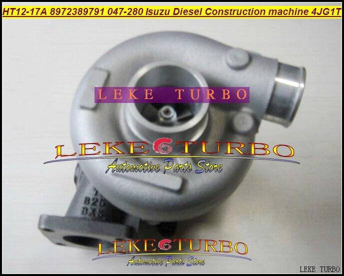 HT12-17 HT12-17A 047-278 8972389791 Turbo Turbine Turbocompresseur Pour ISUZU Construction Machine Chariot Élévateur EET0007 4JG1T 4JG1 3.1L