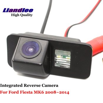 Liandlee For Ford Fiesta MK6 2008~2014 Car Rearview Reverse Camera Rear View Backup Parking / Integrated High Quality