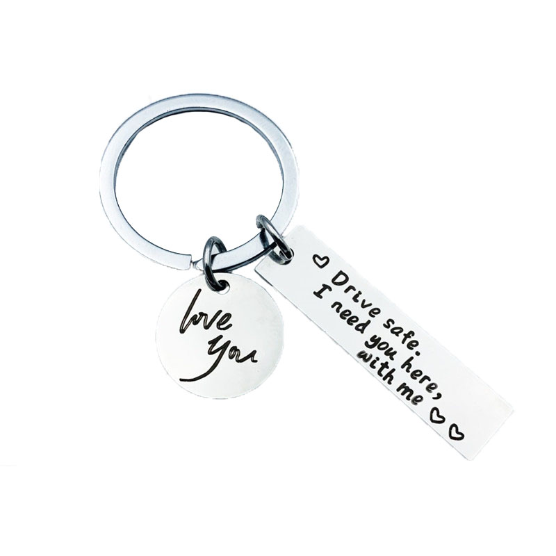 Drive Safe I Need You Here With Me Stainless Steel Letter Card Pendant Key Ring Round Love You Safe Driving Family Friend Gift