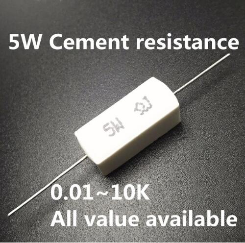 10pcs Full Value 5W 5% Cement Resistor Power Resistance 0.1 -10K 0.01R 0.1R 1R 10R 100R 0.22 0.33 0.5 1 2 8 10 15 100 1K 10K Ohm