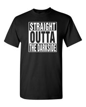 Straight Outta the DARKSIDE Star Wars Mens Tee Shirt 1301 Free shipping  Harajuku Tops Classic Unique T