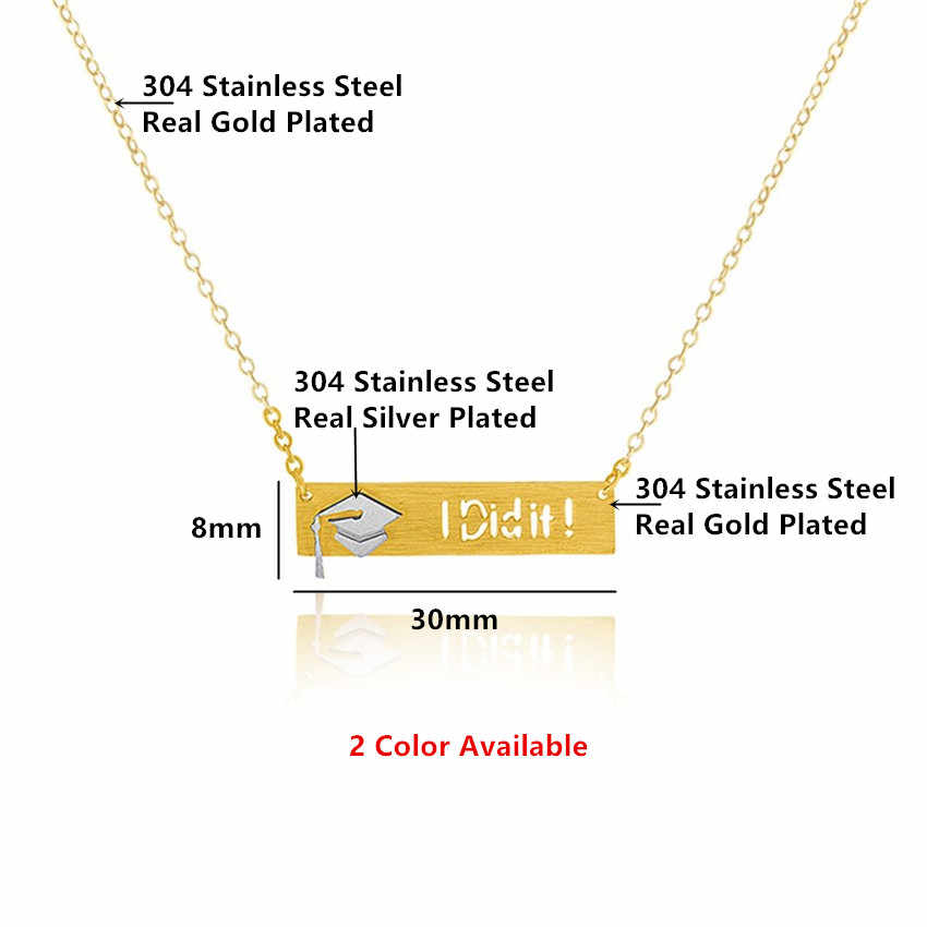 833463eea ... 2018 Graduation Gift Bar Pendant Necklaces Stainless Steel Chain Dainty  Graduate Dr Hat Charm I Did ...