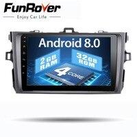 Funrover 2 din Android 8,0 Автомобильный мультимедийный Радио dvd gps плеер для Toyota Corolla 2007 2008 2009 2011 2010 стерео навигации