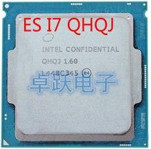 วิศวกรรมรุ่น INTEL I7 โปรเซสเซอร์ ES QHQJ 1.6 GHZ เช่น QHVX QHQG Intel Skylake CPU 1.6 กราฟิกภายใน HD530