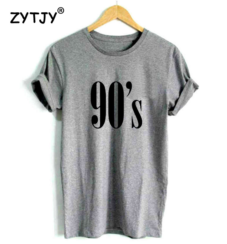 90's Letters Women T Shirt Cotton Casual Funny Tshirts For Lady Top Tee Hipster Tumblr Black White Gray Drop Ship Cb-6 #4