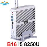 Participante b16 intel core i5 8250u ddr4 fanless mini pc win10 mini pc windows10 com hdmi vga usb