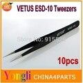 Завод оптовая продажа 10 шт. антистатические пинцет прямой с заостренной пинцет VETUS ESD-10 бесплатная доставка