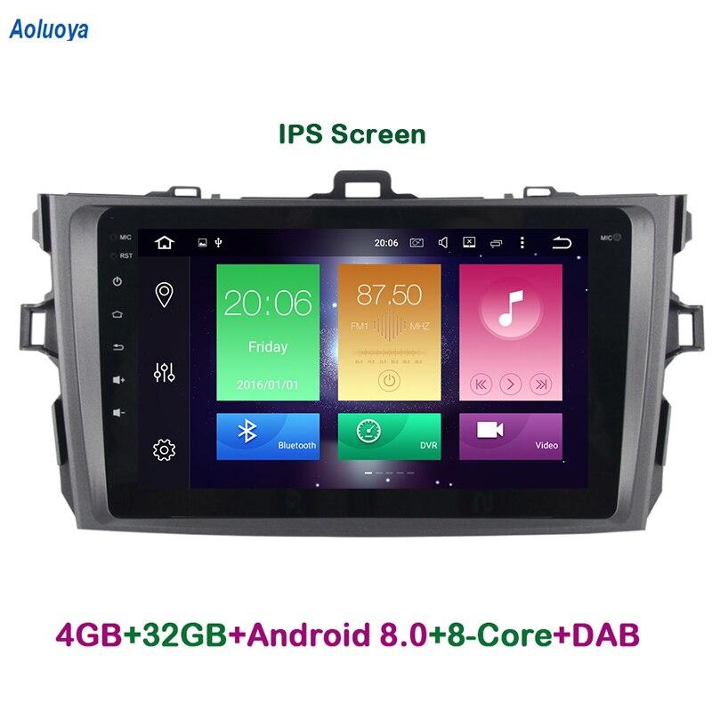 Aoluoya IPS 4 gb RAM 32 gb ROM Octa base Android 8.0 DVD DE VOITURE Pour Toyota Corolla 2007 2008 2009 2010 2011 2012 Radio GPS navigation
